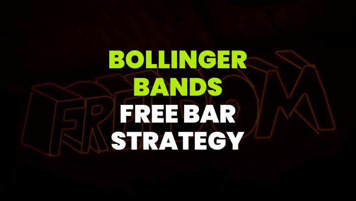 Bollinger Bands Indicator Free Bar Trading Strategy