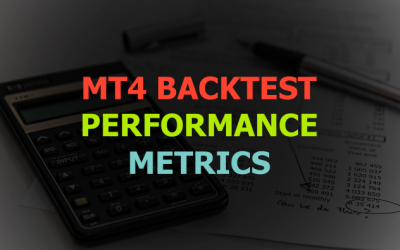 Which MT4 Backtest Report Metrics Should You Use?