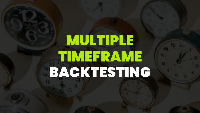 Multiple Timeframe Backtesting - A Quick Robustness Test